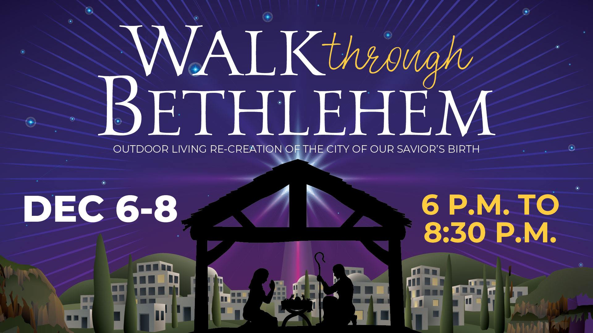 Walk Through Bethlehem