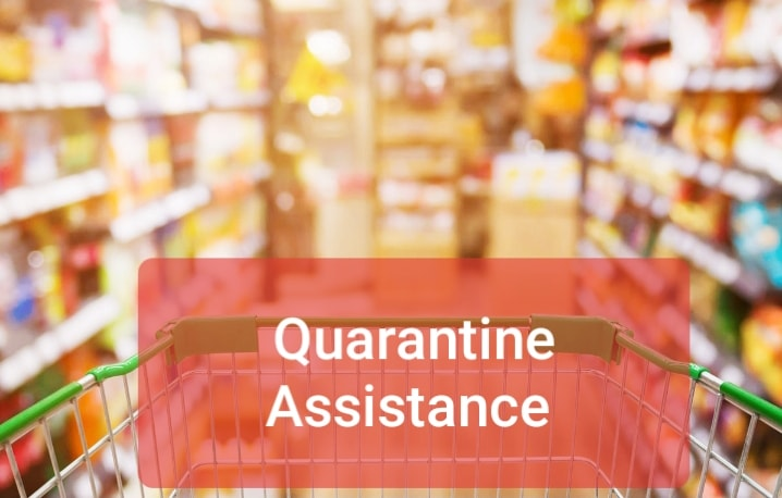 Quarantine Assistance
